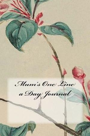 Bog, paperback Mum's One Line a Day Journal af Wild Pages Press