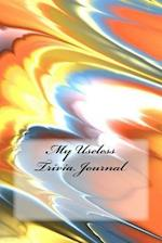 My Useless Trivia Journal