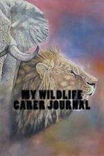My Wildlife Carer Journal