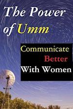 The Power of Umm
