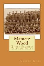 Mametz Wood af MR Gareth Hywel Jones