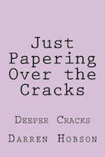 Just Papering Over the Cracks