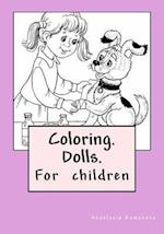 Coloring. Dolls