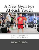 A New Gym for At-Risk Youth