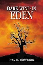 Dark Wind in Eden