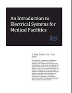 An Introduction to Electrical Systems for Medical Facilities