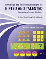 1000 Logic and Reasoning Questions for Gifted and Talented Elementary School Students
