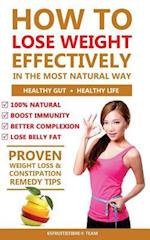 How to Lose Weight Effectively in the Most Natural Way