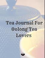 Tea Journal for Oolong Tea Lovers