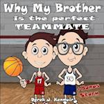 Why My Brother Is the Perfect Teammate