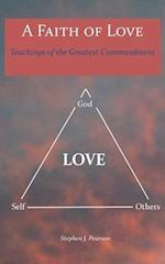 A Faith of Love
