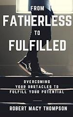 From Fatherless to Fulfilled