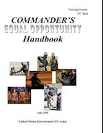 Training Circular Tc 26-6 Commander's Equal Opportunity Handbook June 2008