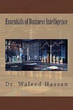 Essentials of Business Intelligence