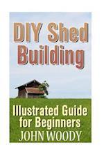 DIY Shed Building
