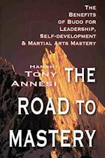 The Road to Mastery