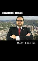 Unwilling to Fail