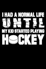 I Had a Normal Life Until My Kid Started Playing Hockey