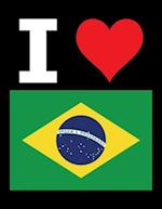 I Love Brazil - 100 Page Blank Notebook - Unlined White Paper, Black Cover