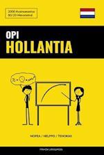 Opi Hollantia - Nopea / Helppo / Tehokas
