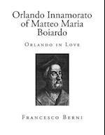 Orlando Innamorato of Matteo Maria Boiardo