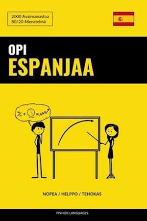 Opi Espanjaa - Nopea / Helppo / Tehokas