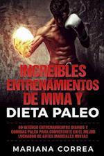 Increibles Entrenamientos de Mma y Dieta Paleo
