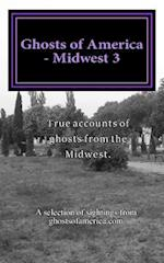 Ghosts of America - Midwest 3