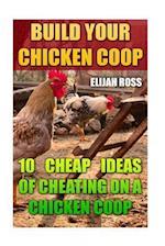 Build Your Chicken COOP