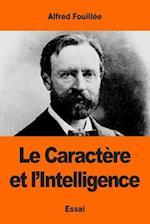 Le Caractere Et L'Intelligence