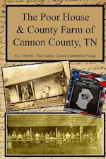The Poor House & County Farm of Cannon County, TN