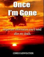 Once I'm Gone