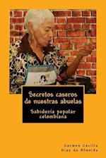 Secretos Caseros de Nuestras Abuelas