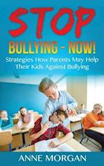 Stop Bullying - Now!