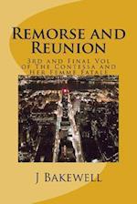 Remorse and Reunion