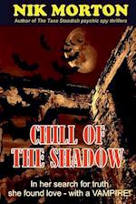 Chill of the Shadow