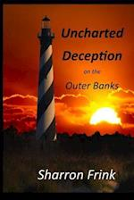 Uncharted Deception on the Outer Banks