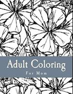 Adult Coloring for Mom