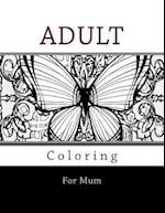 Adult Coloring for Mum