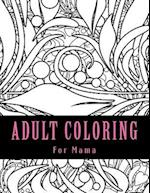 Adult Coloring for Mama