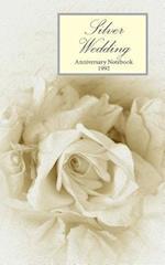 Silver Wedding Anniversary Notebook 1992