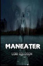 Maneater af Lori Goldson