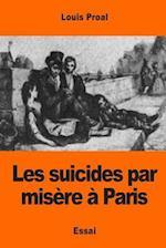 Les Suicides Par Misere a Paris