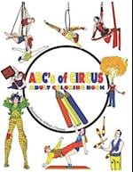 ABC's of Circus Adult Coloring Book