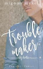Troublemaker af Mignon Mykel