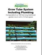 Trout River Tube Growing System