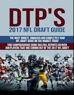 Dtp's 2017 NFL Draft Guide