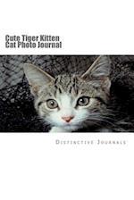 Cute Tiger Kitten Cat Photo Journal