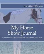 My Horse Show Journal- 2017 Paint Horse