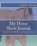 My Horse Show Journal- 2017 Stock Breed